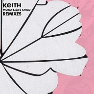 Keith : Mona Lisa's Child - The Remixes (Lucky008T)