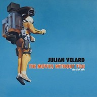 Julian Velard : The Movies Without You (Lucky014)